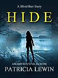 Hide: A Blind Run Story
