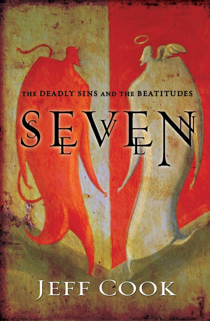 Read Online Seven: The Deadly Sins and the Beatitudes ebook