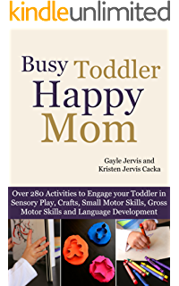 Amazon my toddler talks strategies and activities to promote busy toddler happy mom over 280 activities to engage your toddler in small motor fandeluxe Image collections
