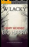 Serial Killer: Henry McKenny: Big Harry