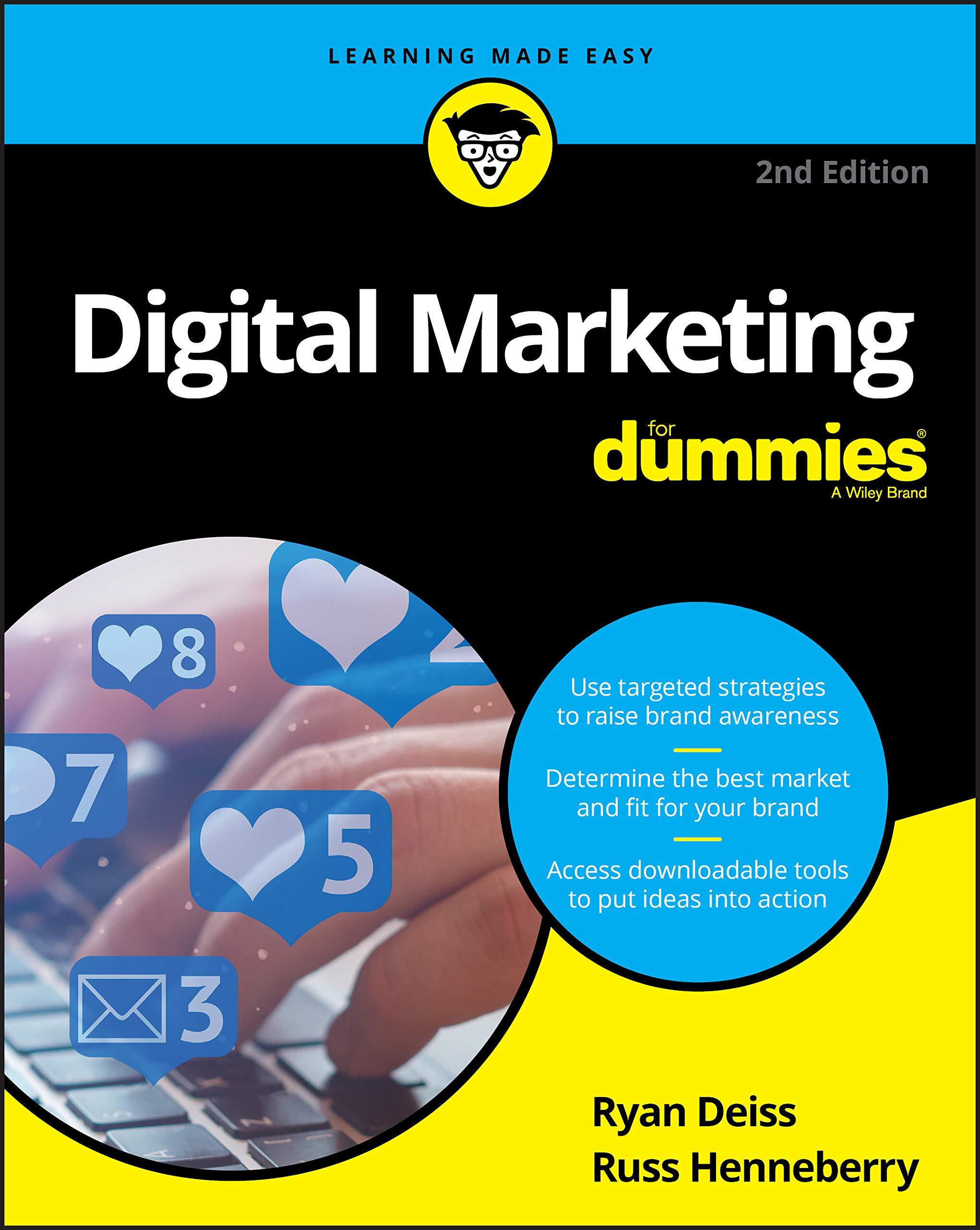 Digital Marketing For Dummies, 2nd Edition: Deiss: 9781119660484:  Amazon.com: Books