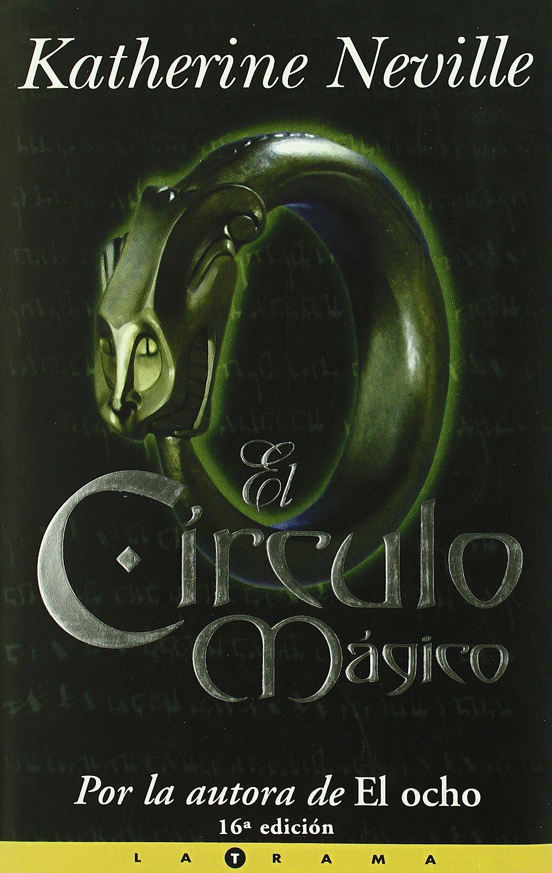 El Círculo mágico (La Trama Series): Amazon.es: Neville, Katherine ...