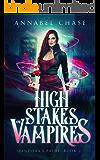 High Stakes and Vampires (Pandora's Pride Book 2)