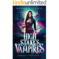 High Stakes and Vampires (Pandora's Pride Book 2)