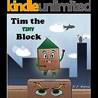Tim the Tiny Block