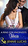 A Ring For Vincenzo's Heir (Mills & Boon Modern) (One Night With Consequences, Book 24)