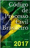 Código de Processo Civil Brasileiro: Edição 2017 (Direito Direto Livro 3)