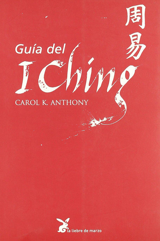 Guía Del I Ching (Biblioteca Sabiduria Interior)
