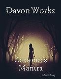 Autumn's Mantra