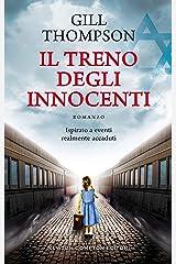 Il treno degli innocenti (Italian Edition) Kindle Edition