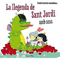 La llegenda de Sant Jordi amb sons (La Lluna de Paper)
