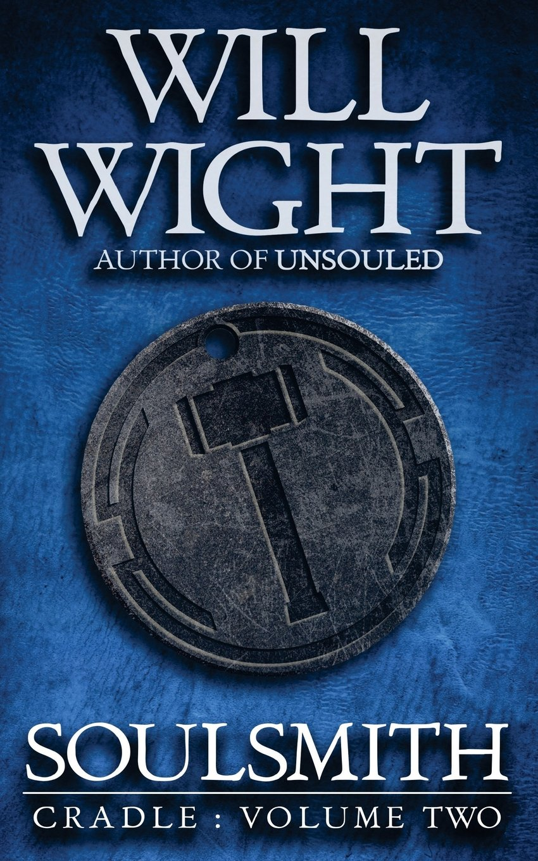 Amazon.com: Soulsmith (Cradle) (Volume 2) (9780989671774): Wight, Will:  Books