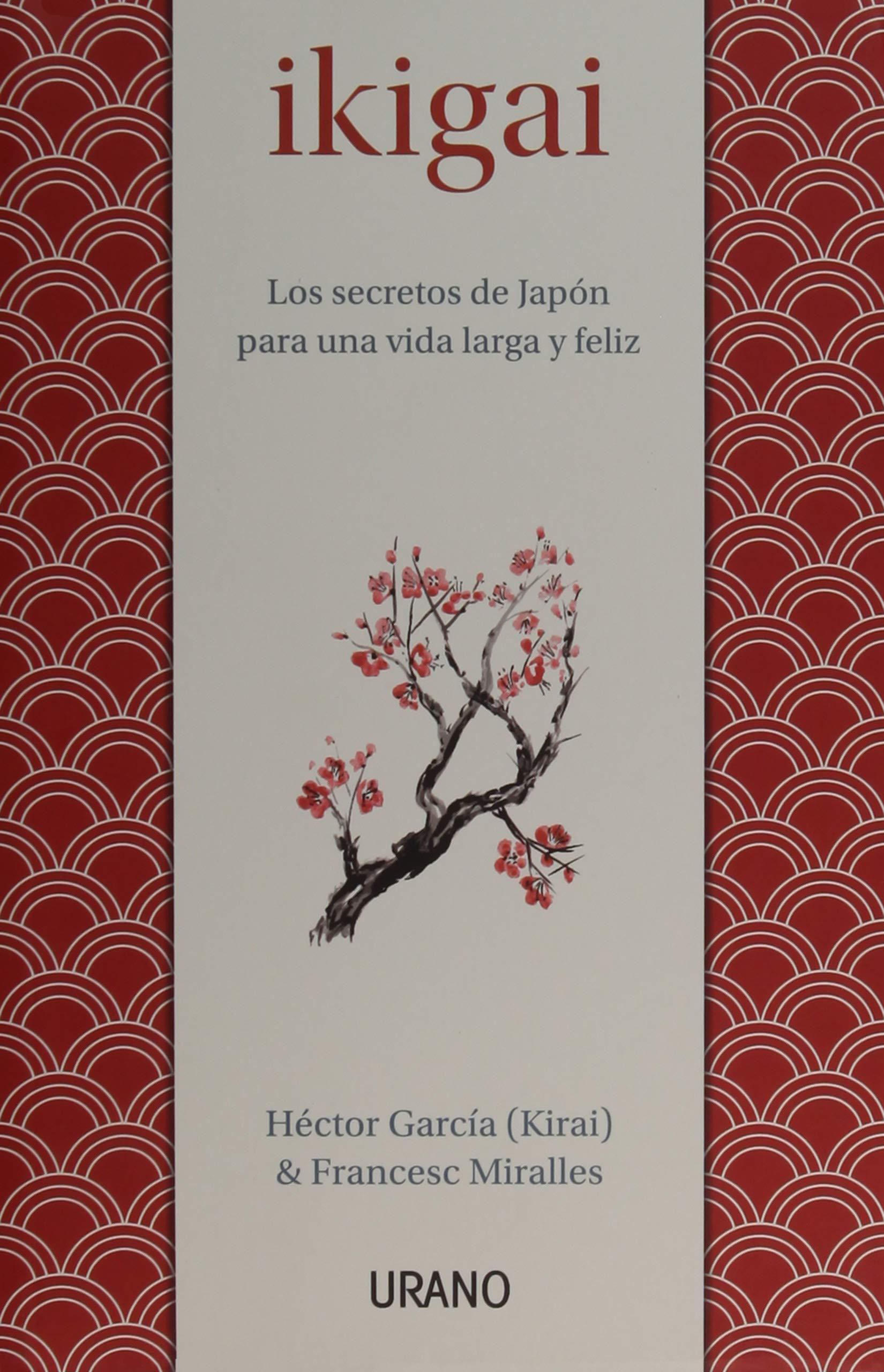 Ikigai (Spanish Edition): Francesc Miralles: 9788479539221: Amazon.com:  Books