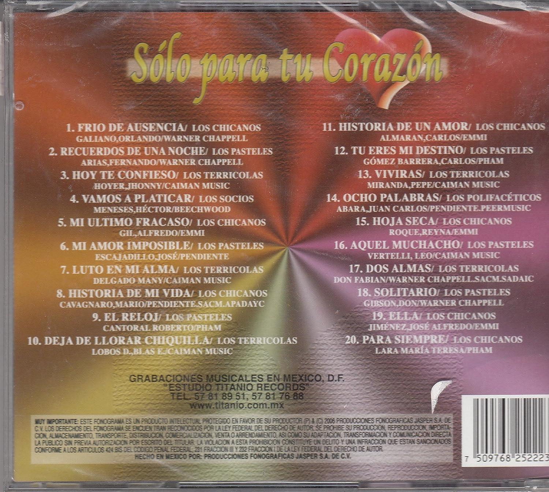 Los Chicanos, Los Pasteles Verdes Los Terricolas - Solo Para Tu Corazon 20 Exitos - Varios - Amazon.com Music