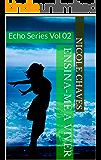 Ensina-me a Viver (Echo Series Livro 2)