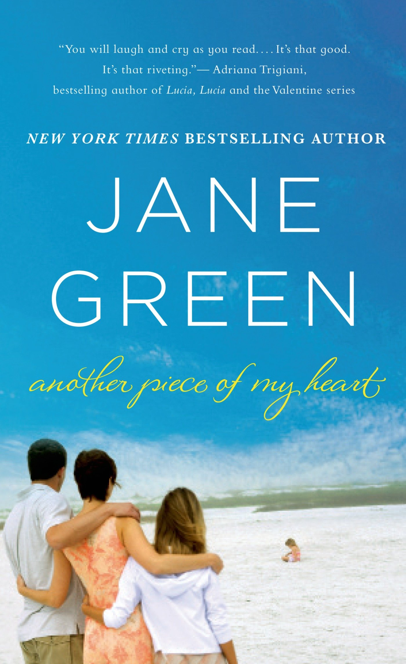 Another Piece of My Heart: A Novel: Jane Green