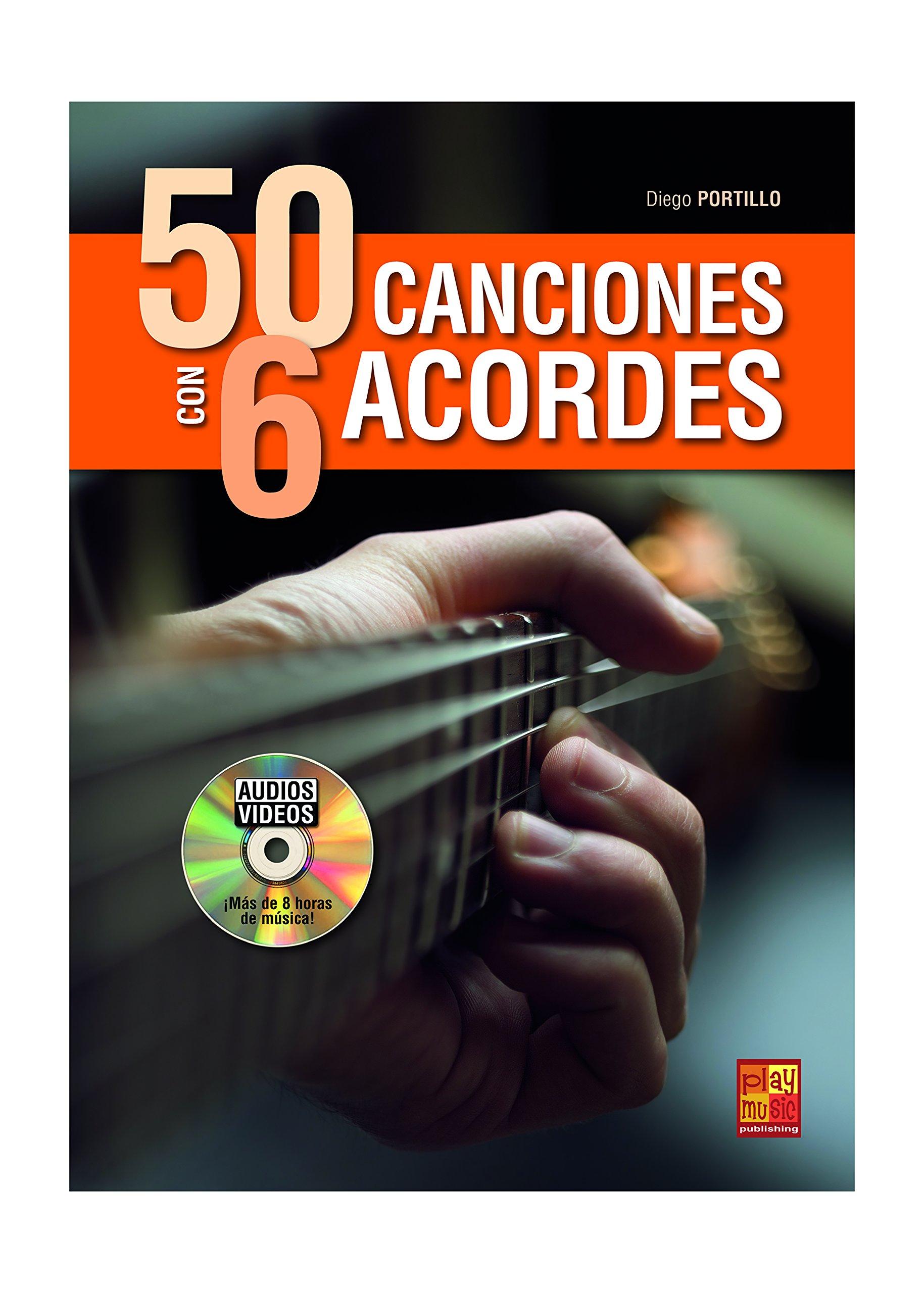 50 canciones con 6 acordes - 1 Libro + 1 Disco Audios/Vídeos: Amazon.es: Libros