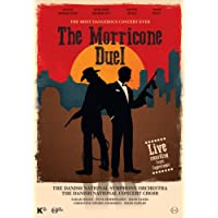 The Morricone Duel - The most dangerous concert ever [Blu-ray] [2018]