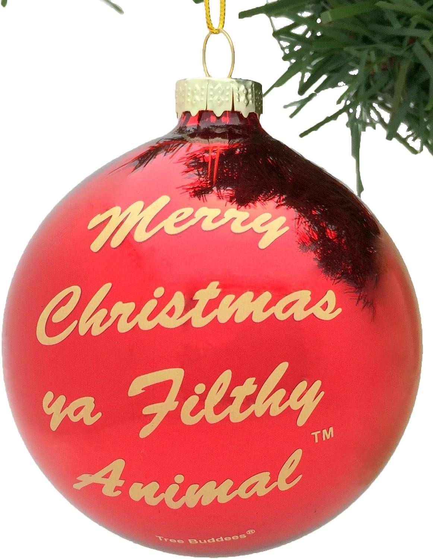 Tree Buddees Merry Christmas Ya Filthy Animal Glass Christmas Ornament