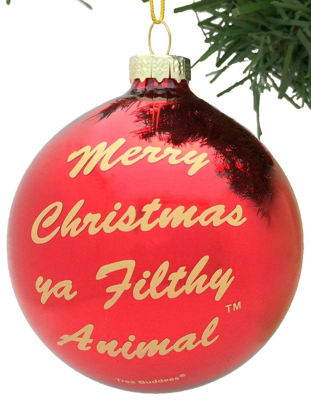 Amazon.com: Tree Buddees Merry Christmas Ya Filthy Animal Glass ...