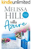 Villa Azure: A Greek Island Summer Read (Escape to the Islands Book 1)