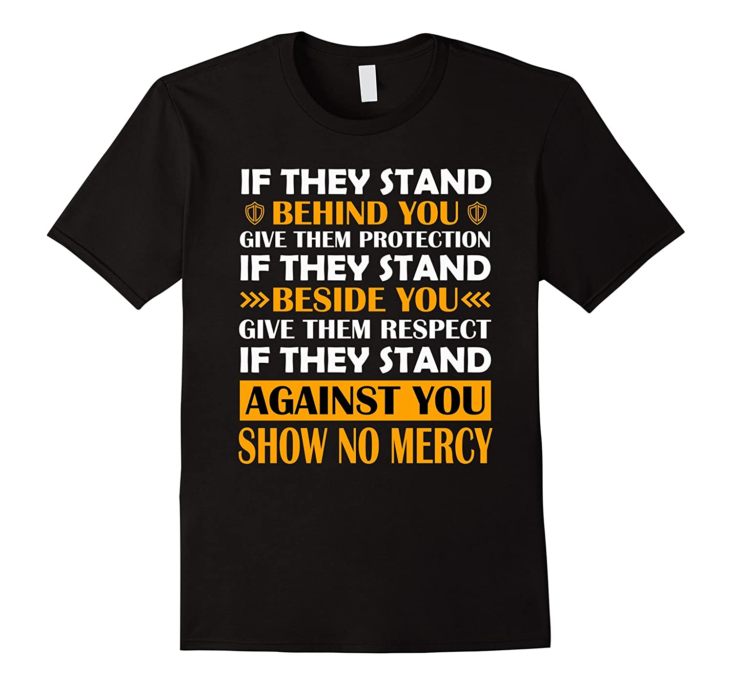 if they stand behind you give them protection iftshirt-Vaci
