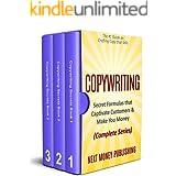 Copywriting: Secret Formulas that Captivate Customers & Make You Money (Complete Series) (Business Writing that Sells, Brandi