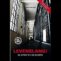 Levenslang!: de straf en de daders
