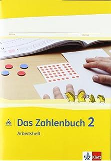 Das Zahlenbuch Neubearbeitung Das Zahlenbuch Arbeitsheft Mit