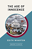 The Age of Innocence (AmazonClassics Edition)