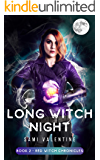 Long Witch Night: A New Adult Urban Fantasy (Red Witch Chronicles 2)