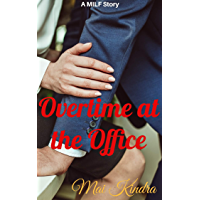 Overtime at the Office: A MILF Story (English Edition)