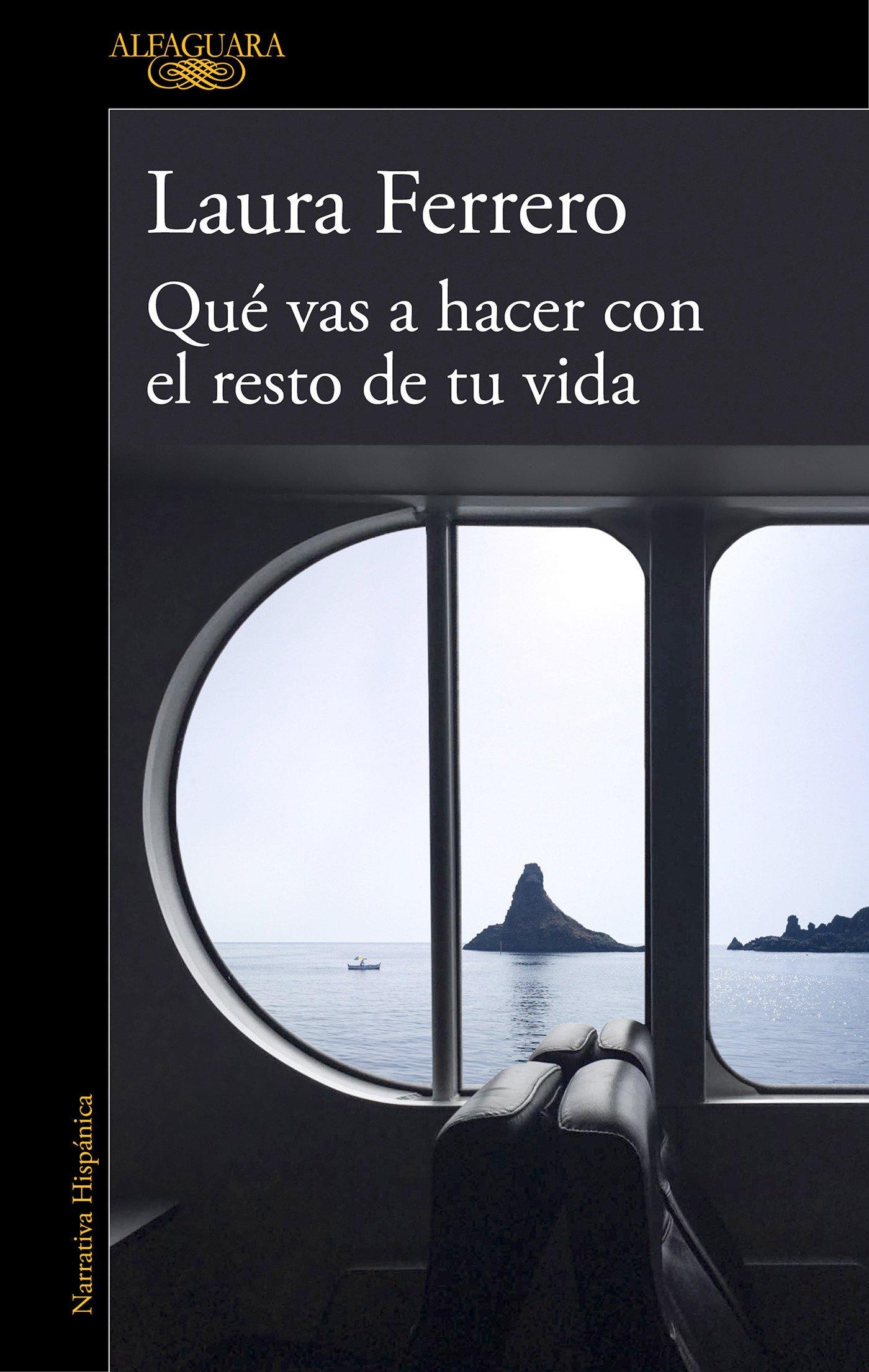 Qué vas a hacer con el resto de tu vida (HISPANICA): Amazon.es: Laura  Ferrero: Libros