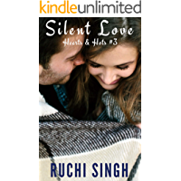 Silent Love: Hearts & Hots #3