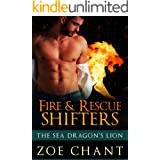 The Sea Dragon's Lion (Fire & Rescue Shifters: Friends and Family)