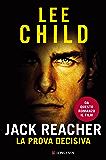 Jack Reacher La prova decisiva: Serie di Jack Reacher (La Gaja scienza)