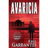 Avaricia: Un thriller de misterio del detective Hensley (El experimentado detective Hensley nº 2) (Spanish Edition)