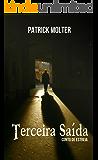 Terceira Saída: Um conto de estreia
