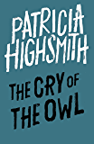 The Cry of the Owl: A Virago Modern Classic (Virago Modern Classics)