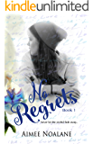 No Regrets Book 1