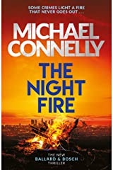 The Night Fire: A Ballard and Bosch Thriller (Ballard & Bosch 2) Kindle Edition