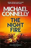 The Night Fire: The Brand New Ballard and Bosch Thriller (Ballard & Bosch 2) (English Edition)