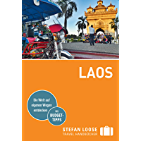 Stefan Loose Reiseführer Laos: mit Downloads aller Karten (Stefan Loose Travel Handbücher E-Book)