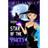 Star of the Party: A Vegan Vamp World Mystery (Night Shift Witch Book 2)