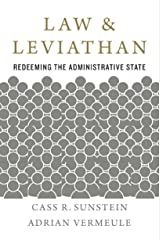 Law and Leviathan: Redeeming the Administrative State Kindle Edition