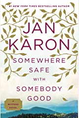 Somewhere Safe with Somebody Good: The New Mitford Novel Kindle Edition