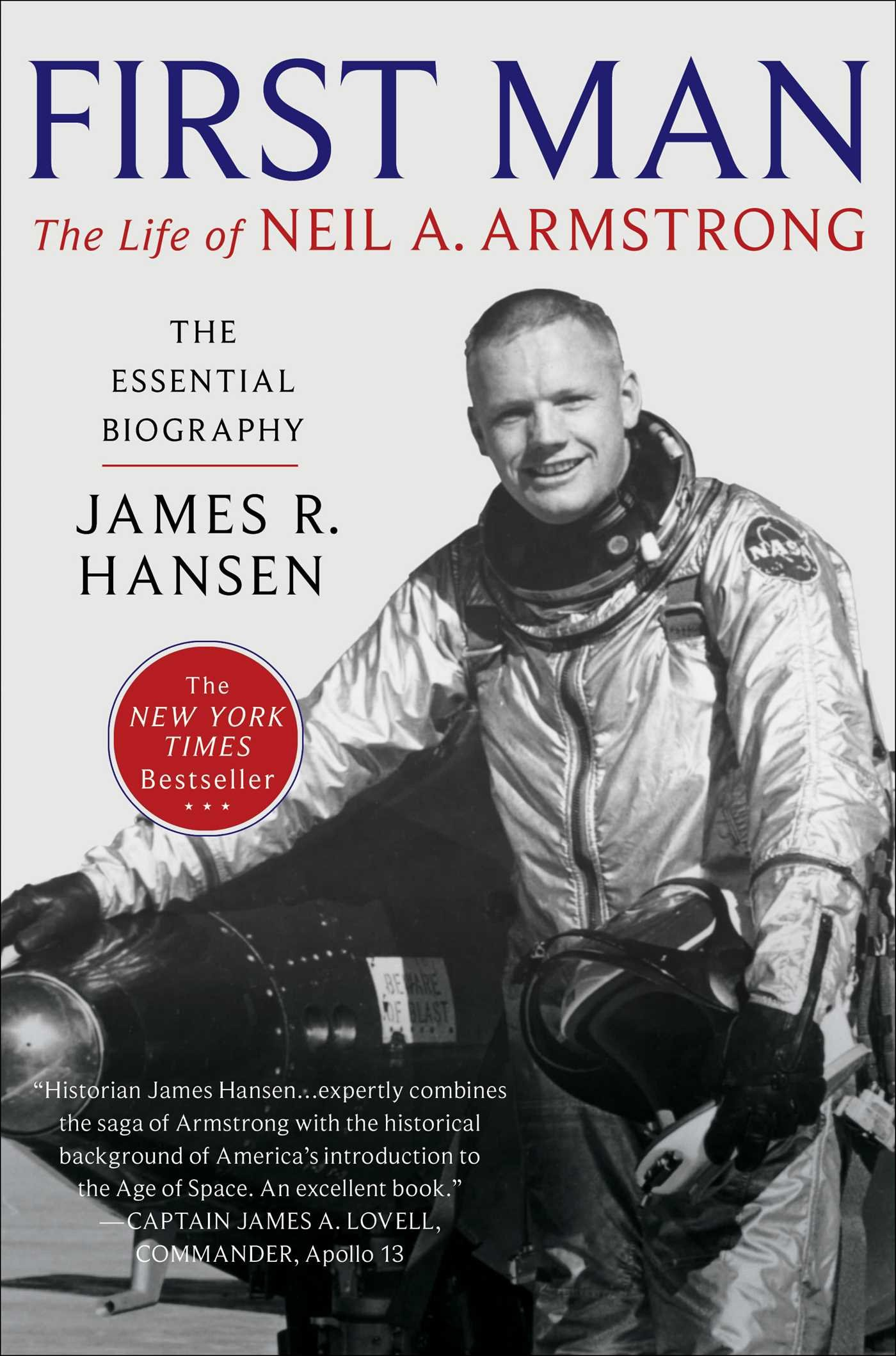 First Man: The Life of Neil A. Armstrong: Amazon.es: James R. Hansen ...
