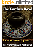 The Earthen Bowl: A Collection of Poems