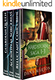 Hardstorm Saga 1-3: (Reluctant Concubine, Accidental Sorceress, Guardian Queen)