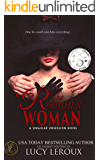 The Roman's Woman (A Singular Obsession Book 4)